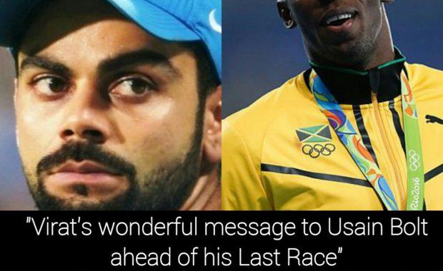 """Virat's wonderful message to Usain Bolt ahead of his Last Race"""