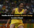 "PV Sindhu marches into ""Indian Open Final"", Pranav-Siki bows out"