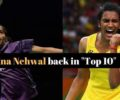 "BWF Rankings : Saina Nehwal back in ""Top 10"" after six months, P.V. Sindhu & Srikanth fall"