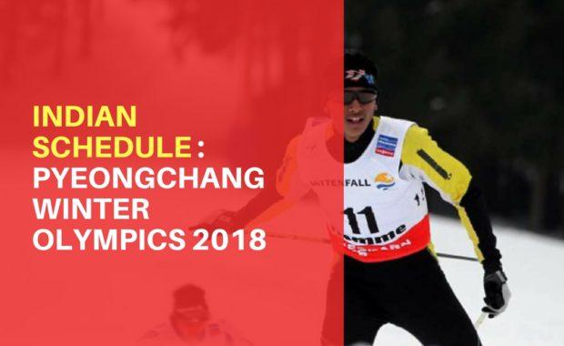 Pyeongchang Winter Olympics 2018 : India's complete schedule