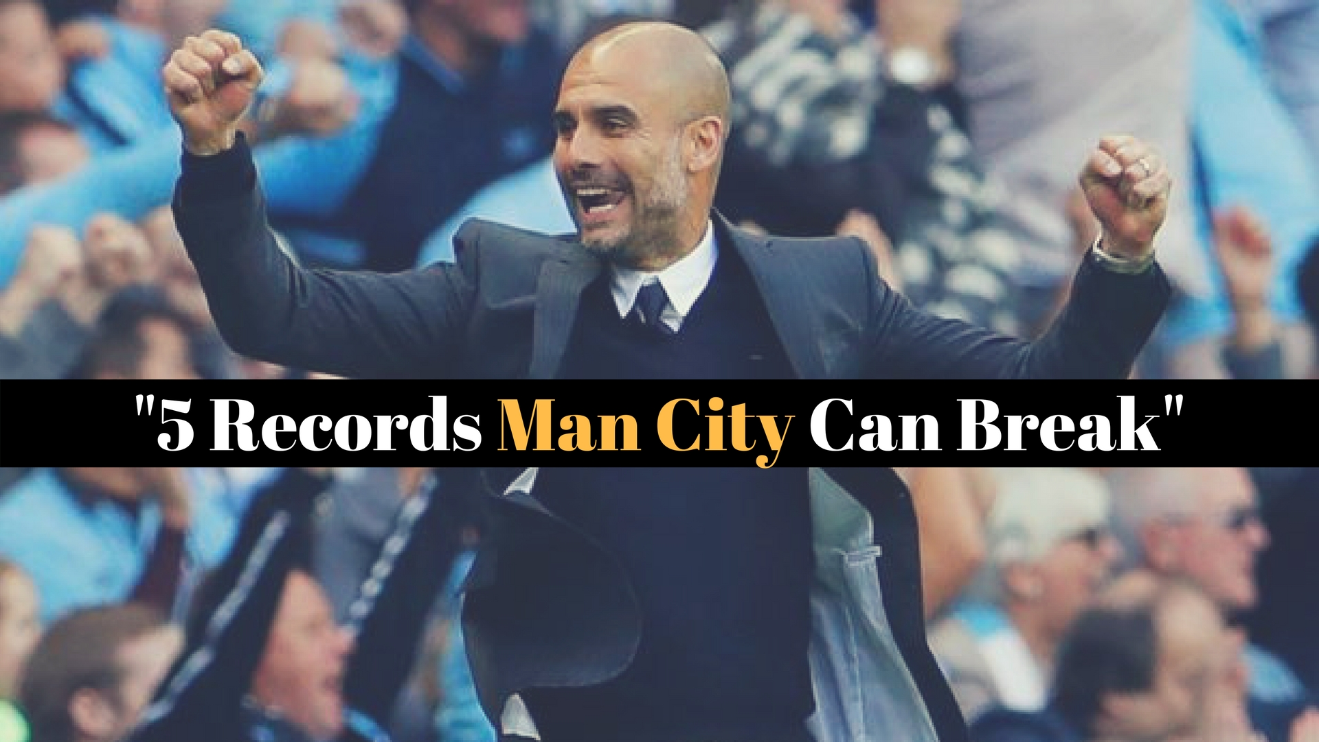 5 Premier League Records Manchester City Can Break After Winning The Title