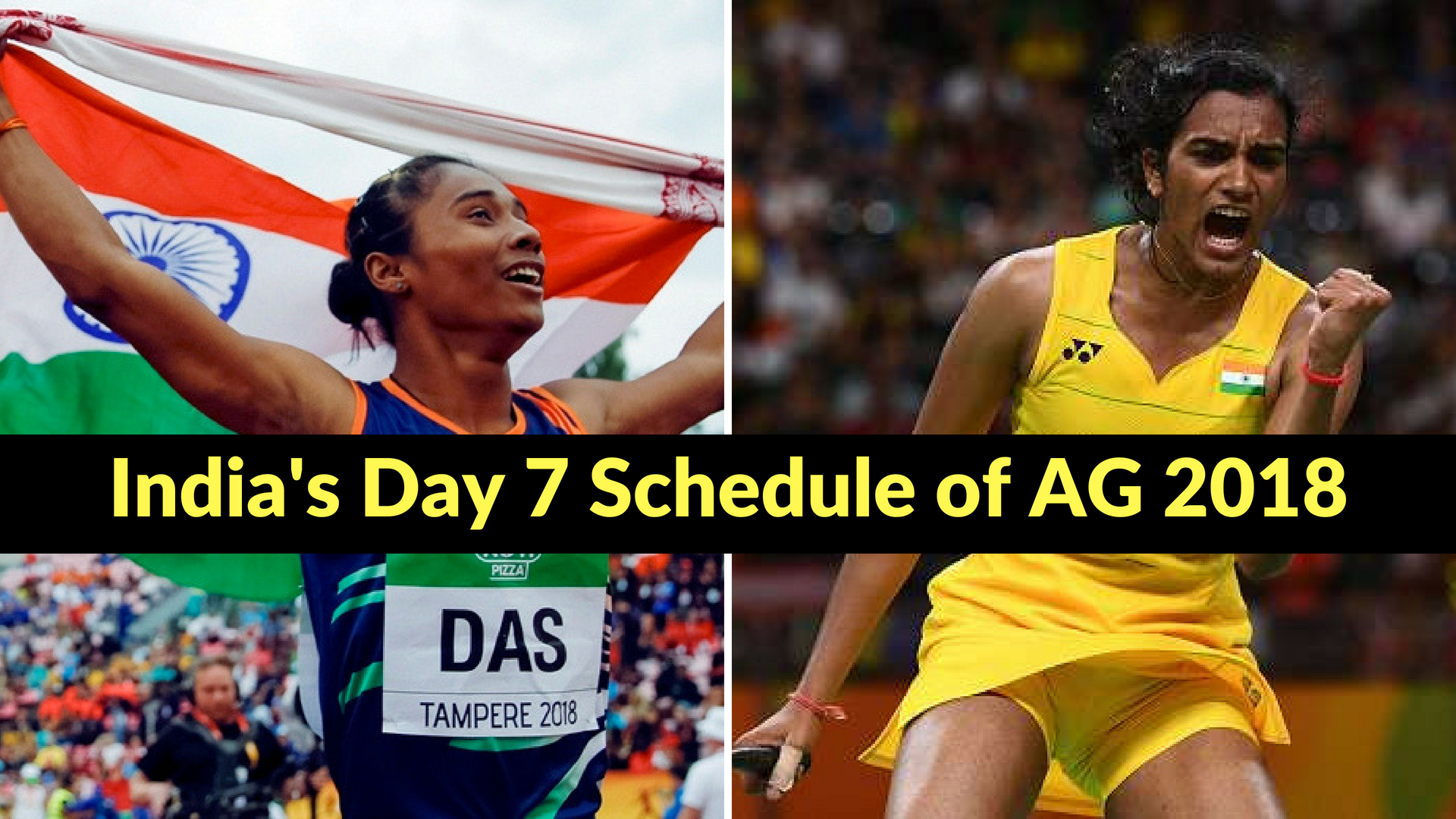India's Day 7 Schedule of AG 2018